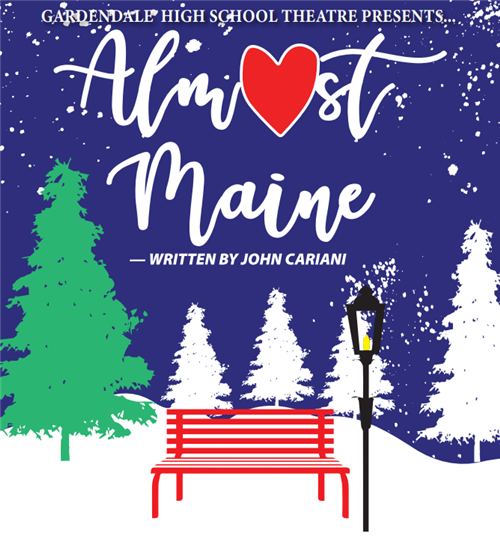 GHS Theater Presents Almost, Maine