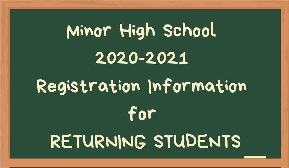 Green Chalkboard image with yellow writing MHS Returning Student Registration Information