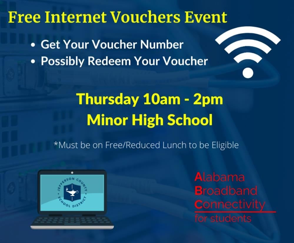 Free Internet Voucher Event- Minor High, Thursday 10/29/20- Click Here for More Info