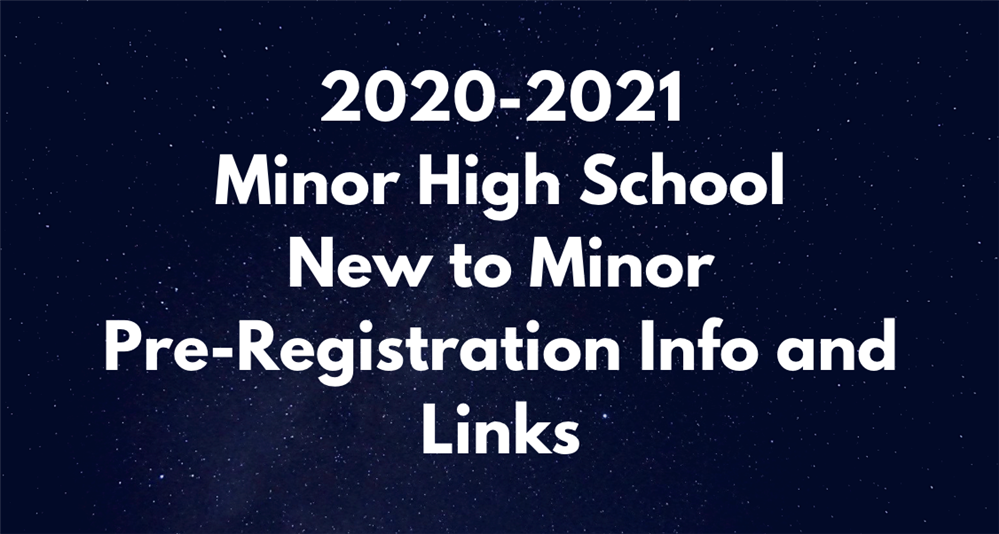 Navy blue night sky with white starts and white text- New to Minor Registration Information