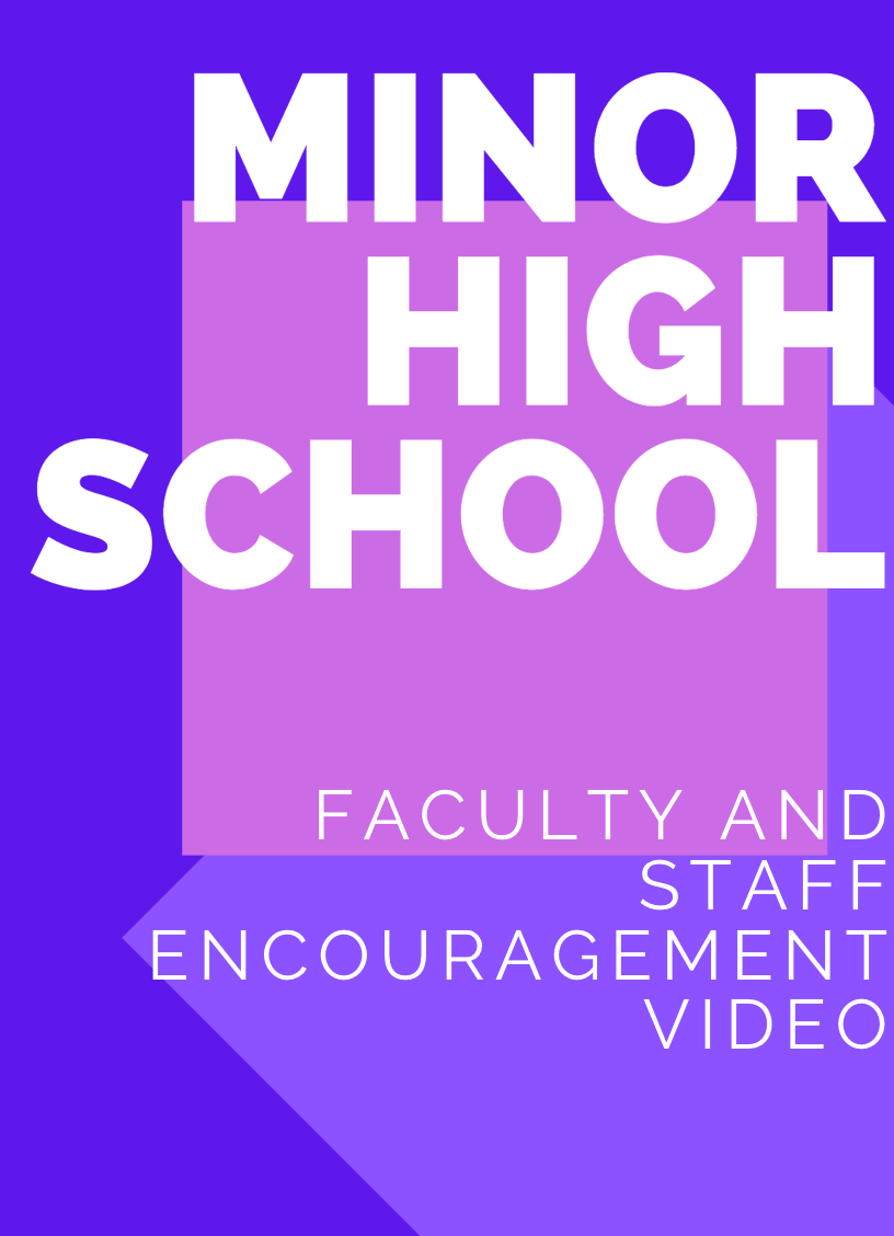 Purple and White Background, Minor High School Faculty and Staff Encouragement Video